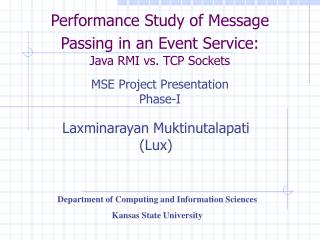 Performance Study of Message Passing in an Event Service: Java RMI vs. TCP Sockets