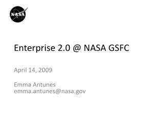 Enterprise 2.0 @ NASA GSFC