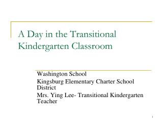 A Day in the Transitional Kindergarten Classroom