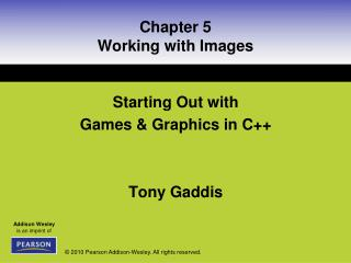 Chapter 5 Working with Images