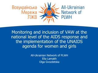 All-Ukrainian Network of PLWH Ella Lamakh Olga Gvozdetska
