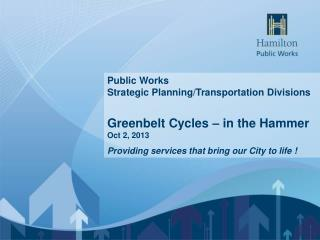 Public Works   Strategic Planning/Transportation Divisions
