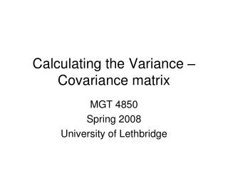 Calculating the Variance –Covariance matrix