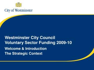 Westminster City Council  Voluntary Sector Funding 2009-10