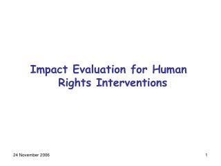 Impact Evaluation for Human Rights Interventions