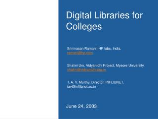 Digital Libraries for Colleges