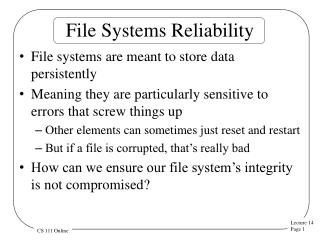 File Systems Reliability