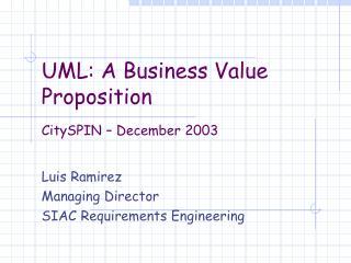 UML: A Business Value Proposition