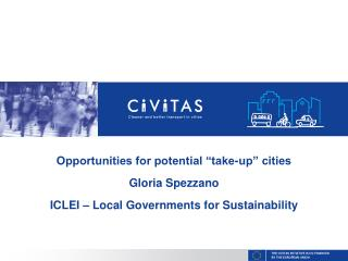 "Opportunities for potential ""take-up"" cities Gloria Spezzano"