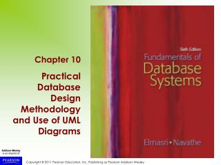 Chapter 10 Practical Database Design Methodology and Use of UML Diagrams