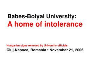 Babes-Bolyai University: A home of intolerance