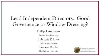 Lead Independent Directors:   Good  Governance or Window Dressing?