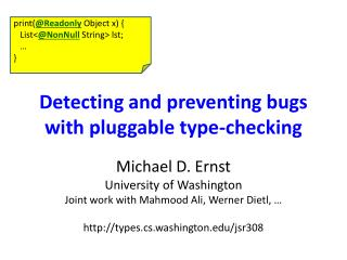 Detecting and preventing bugs with pluggable type-checking