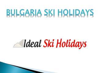 Bulgaria ski holidays