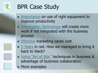 business process reengineering case study manufacturing This study explores how business process reengineering methodology is adopted to innovate the product development process for global manufacture, through the case of a small manufacturing enterprise.