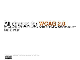 All change for  WCAG 2.0