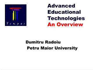 Advanced Educational Technologies An Overview