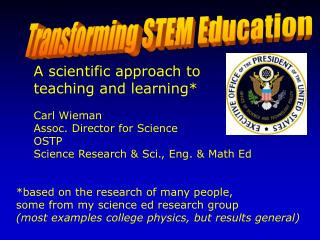 Transforming STEM Education