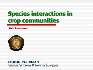 Species interactions in crop communities