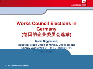 Works Council Elections in Germany ( 德国的企业委员会选举 )