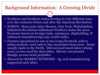 Background Information:  A Growing Divide