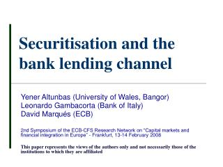 Securitisation and the bank lending channel
