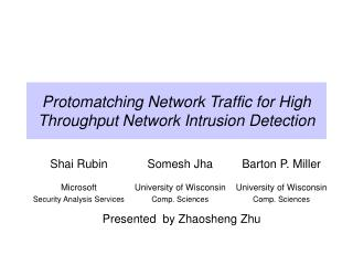 Protomatching Network Traffic for High Throughput Network Intrusion Detection