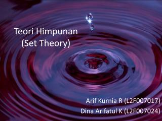 Teori Himpunan  (Set Theory)