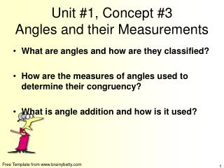 Unit #1, Concept #3 Angles and their Measurements