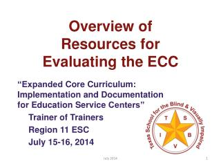 Overview of Resources for Evaluating the ECC