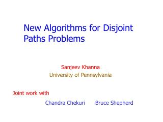New Algorithms for Disjoint Paths Problems