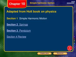 Adapted from Holt book on physics