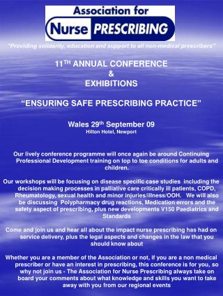 "11 TH  ANNUAL CONFERENCE  &  EXHIBITIONS ""ENSURING SAFE PRESCRIBING PRACTICE"""