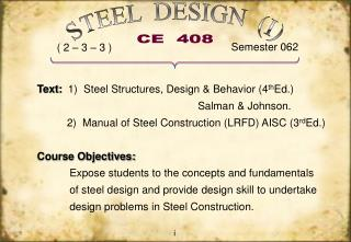 Text:   1)  Steel Structures, Design & Behavior (4 th Ed.)