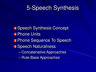 5- Speech Synthesis