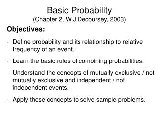 Basic Probability (Chapter 2, W.J.Decoursey, 2003)