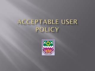 Acceptable User Policy