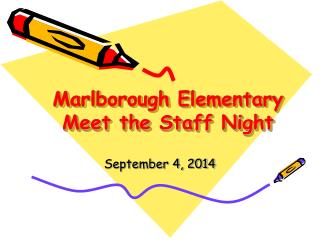 Marlborough Elementary   Meet the Staff Night