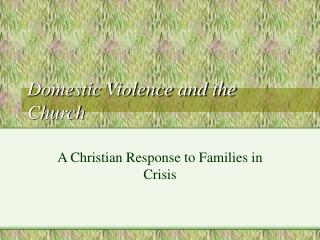 Domestic Violence and the Church
