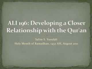 ALI 196: Developing a Closer Relationship with the Qur'an