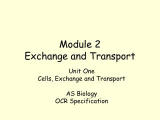 Module 2 Exchange and Transport