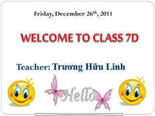 WELCOME TO  CLASS 7D