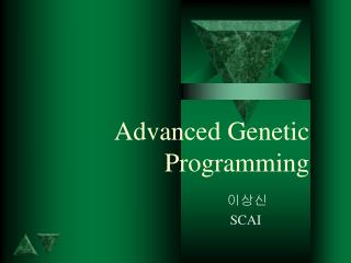 Advanced Genetic Programming