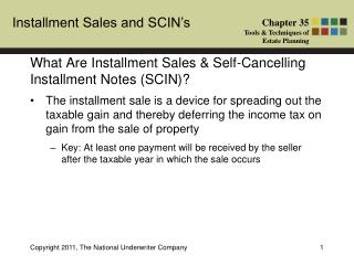 What Are Installment Sales & Self-Cancelling Installment Notes (SCIN)?
