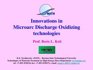Innovations in  Microarc Discharge Oxidizing technologies