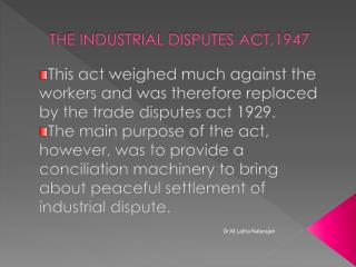 THE INDUSTRIAL DISPUTES ACT,1947