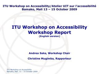 ITU Workshop on Accessibility  Workshop Report (English version)