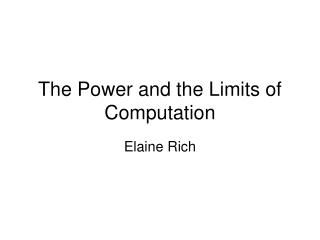 The Power and the Limits of Computation