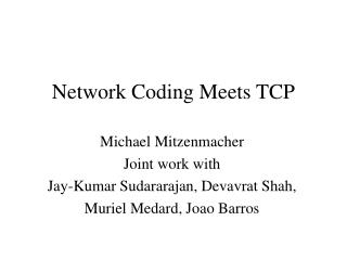 Network Coding Meets TCP