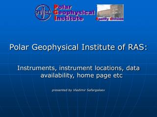Polar Geophysical Institute of RAS: